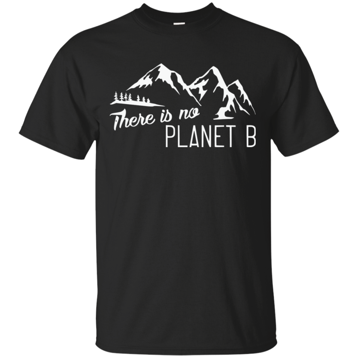 Earth Day Shirts There Is No Planet B