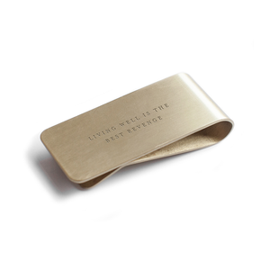"Money Clip ""Living Well is the Best Revenge"""