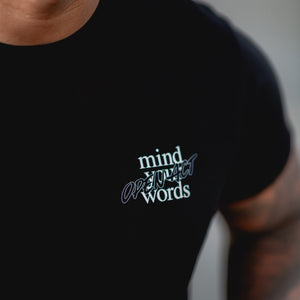 Mind Your Words T-shirt