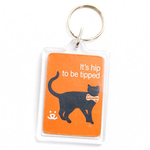 It's Hip to be Tipped Keychain
