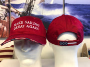 Make Sailing Great Again - Embroidered Baseball Cap