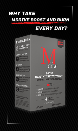 Why take Mdrive Boost and Burn every day?