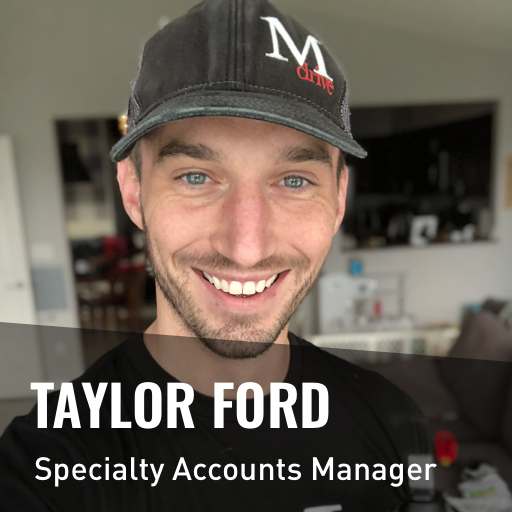 Taylor Ford - Mdrive Specialty Accounts Manager
