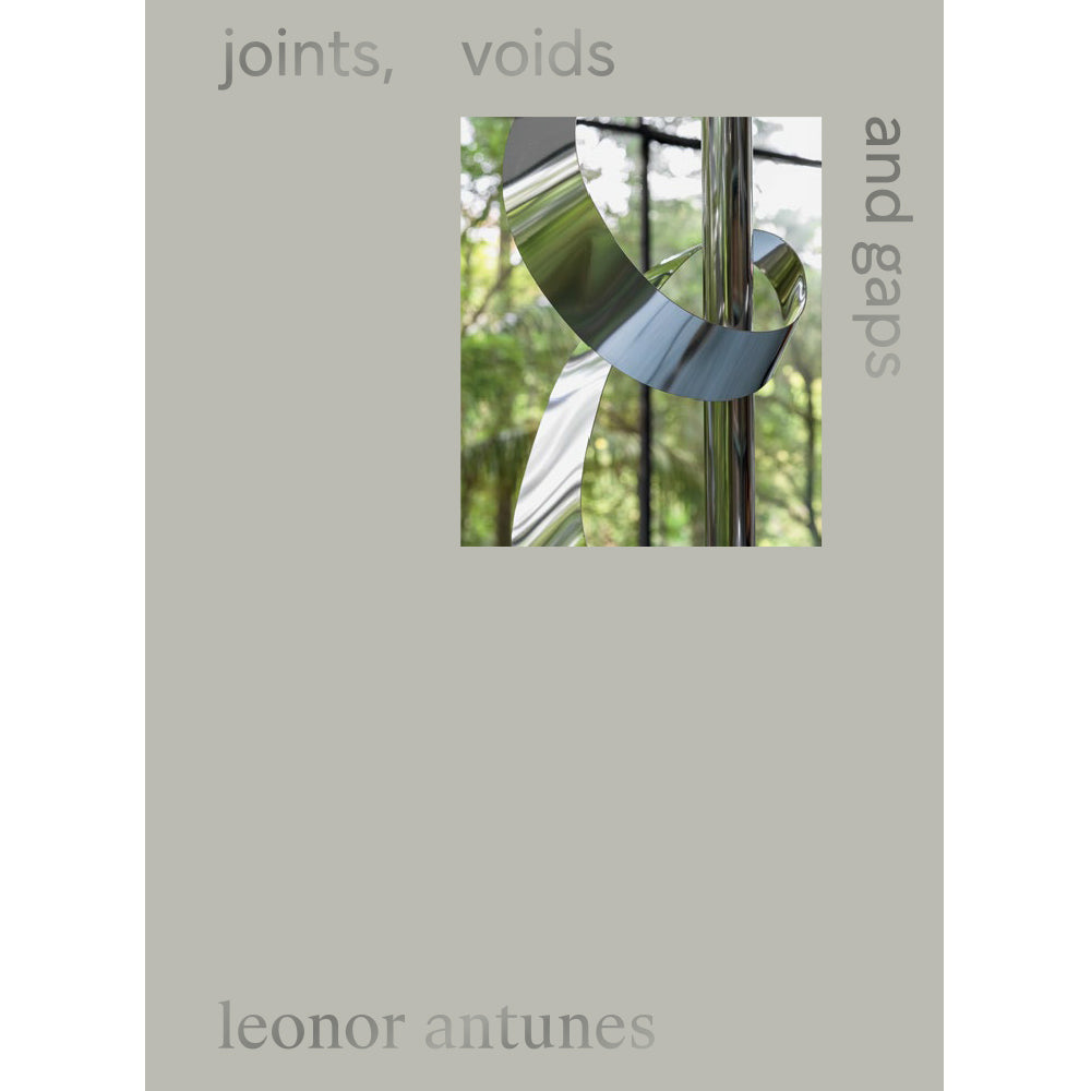 Leonor Antunes - Joints, Voids And Gaps - MUDAM STORE