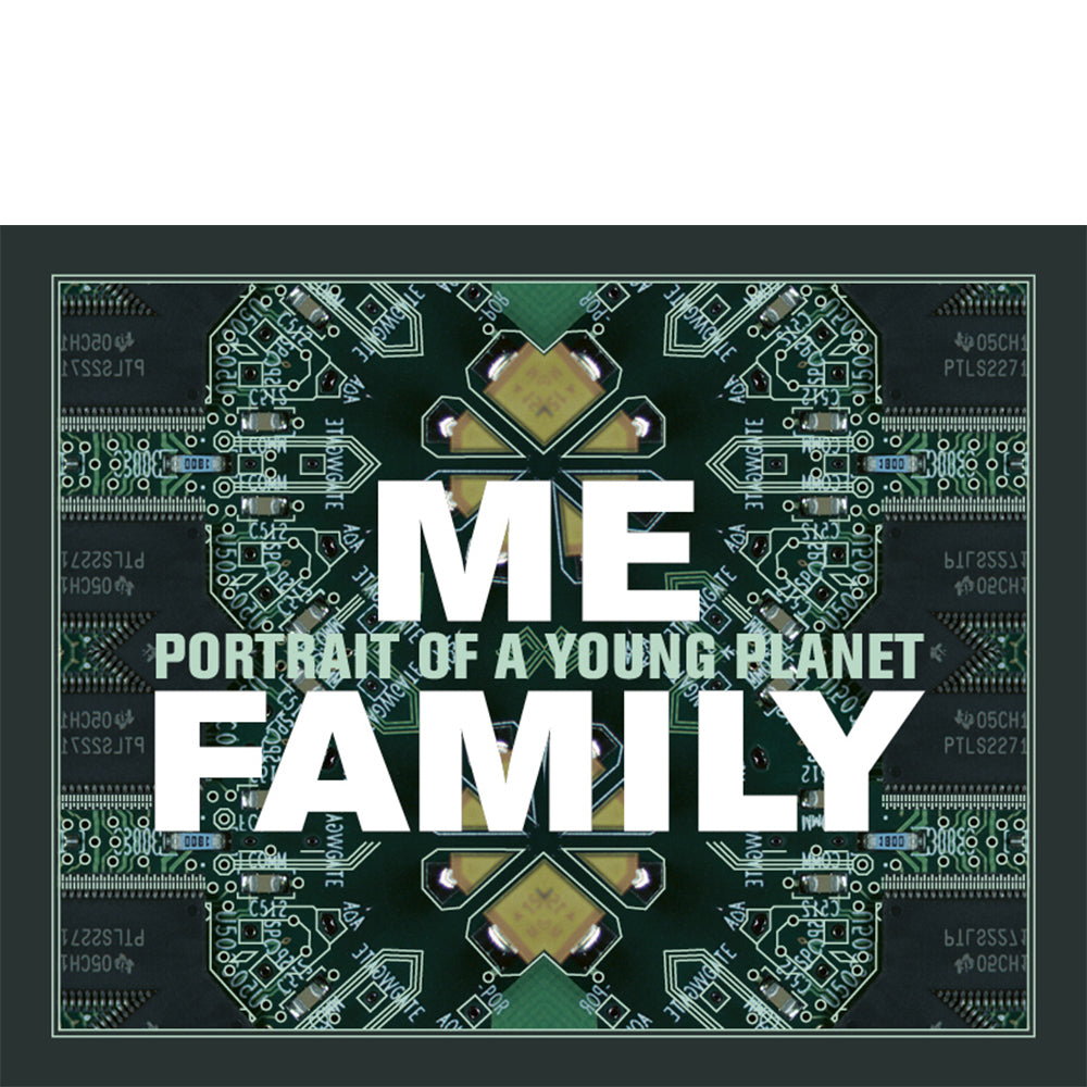 Me, Family. Portrait of a Young Planet - MUDAM STORE