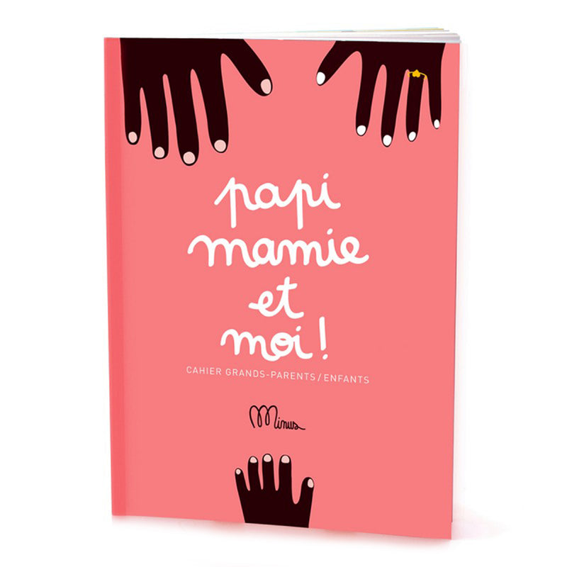 Papi, mamie et moi! Booklet - French