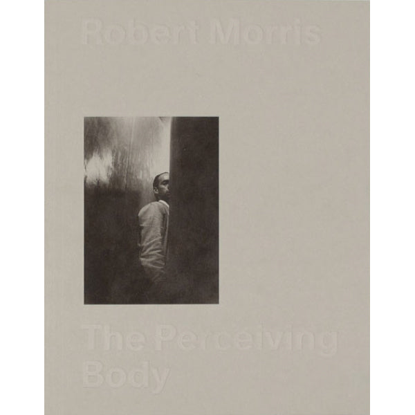 Robert Morris - The Perceiving Body - MUDAM STORE