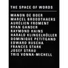 The Space Of Words - MUDAM STORE