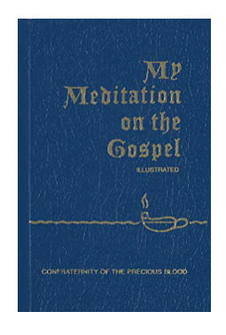 My Meditation on the Gospel Paperback
