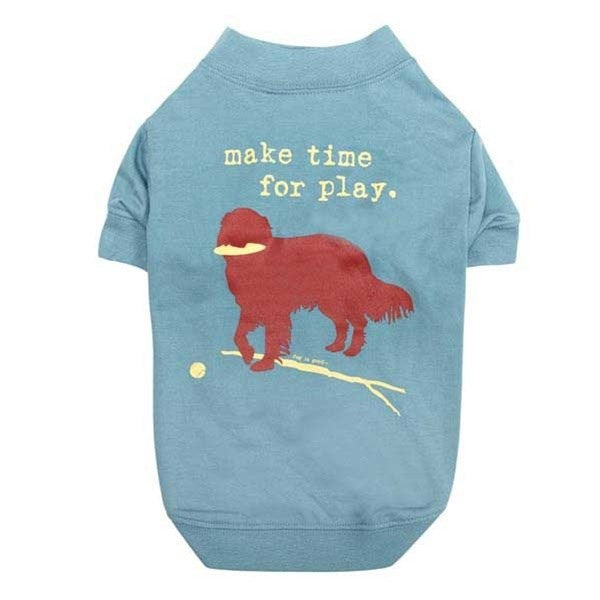 Pet Dog Is Good_ ¢ Make Time For Play T-Shirt by Pet Edge