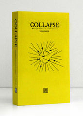Collapse Volume III: Unknown Deleuze