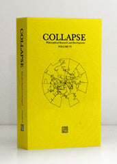 Collapse Volume VI: Geo/Philosophy