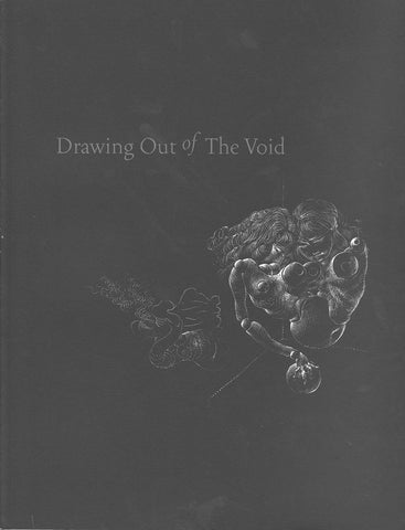 Drawing Out of the Void