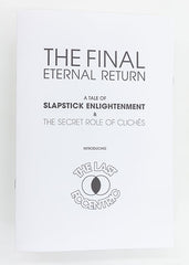 The Final Eternal Return