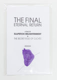 The Final Eternal Return, Edition