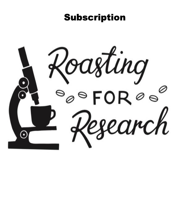 Roasting for Research Subscription