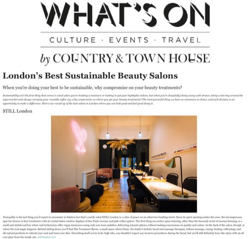 London's Best Sustainable Beauty Salons By Town & Country House Magazine