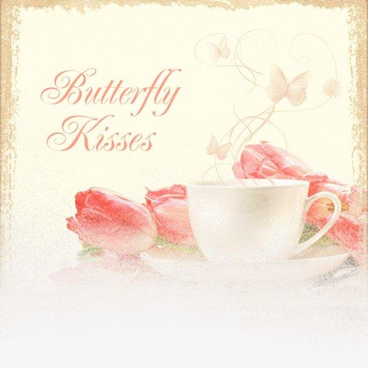 Butterfly Kisses (Mother's Day Theme)