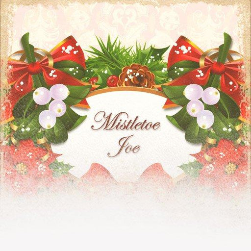 Mistletoe Joe (12 Coffees of Christmas Theme)