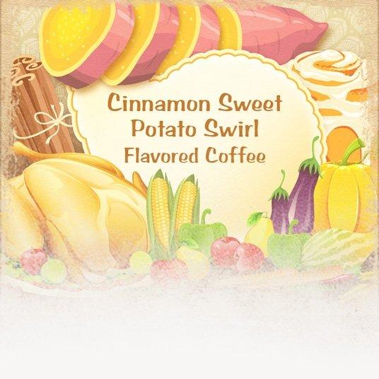 Cinnamon Sweet Potato Swirl Flavored Coffee (Thanksgiving Theme)