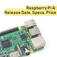 Raspberry Pi 4: Everything We Know