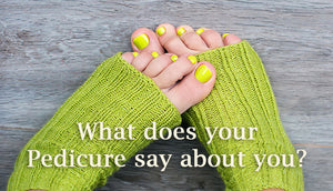 What does your pedicure say about you?