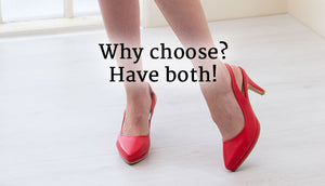Gorgeous and comfortable – you don't have to choose! Have both!