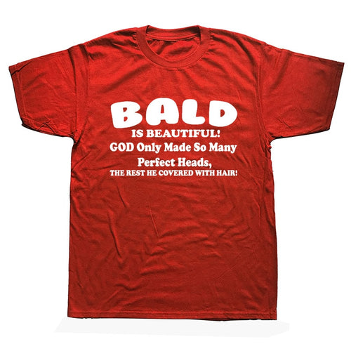 BALD IS BEAUTIFUL Tshirt
