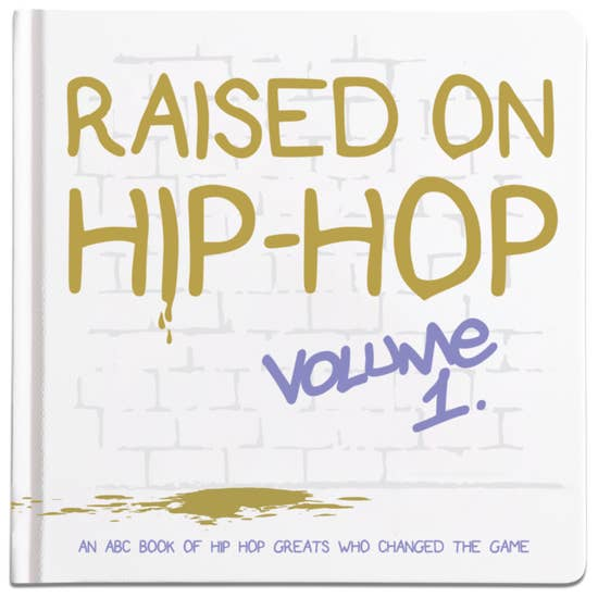Raised On Hip Hop Vol.1