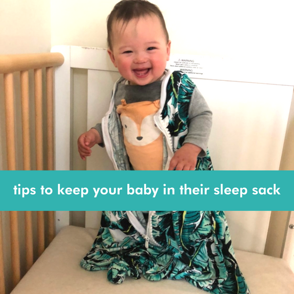 Help! My baby can unzip the sleep sack!