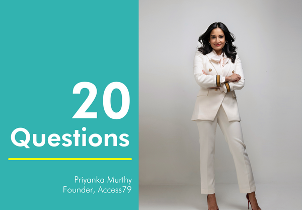 Priyanka Murthy of Access79 - 20 Questions with MiliMili