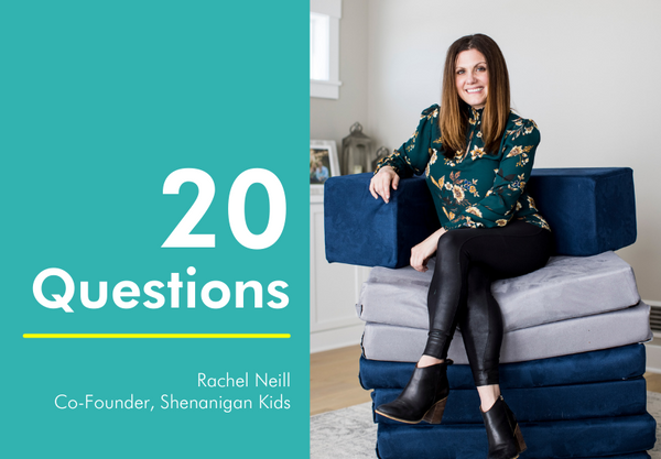 20 questions with Rachel Neill of Shenanigan Kids