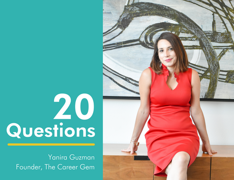 20 Questions with Yanira Guzman, founder of The Career Gem