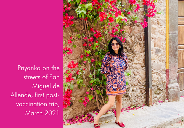 Priyanka on the streets of San Miguel de Allende, first post-vaccination trip, March 2021