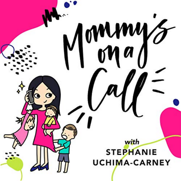 mommy's on a call podcast