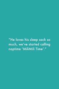 "MiliMili Sleep Sack Review: ""He loves his sleep sack so much, we've started calling nap time 'MiliMili Time.'"""