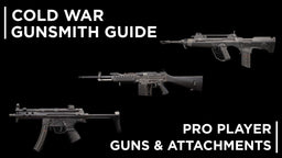 Cold War Gunsmith: The Best Attachments & Weapons According to the Pros