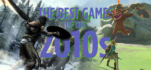 Let's Investigate: What Were The 10 Best Games of This Decade? (2010 - 2019)