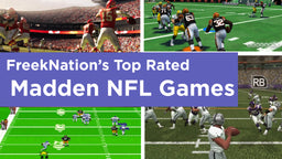 FreekNation's Top Rated Madden NFL Games