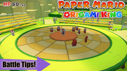 Paper Mario: The Origami King | How to Master the New Battle System