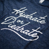 Hydrate or Diedrate Script T-Shirt