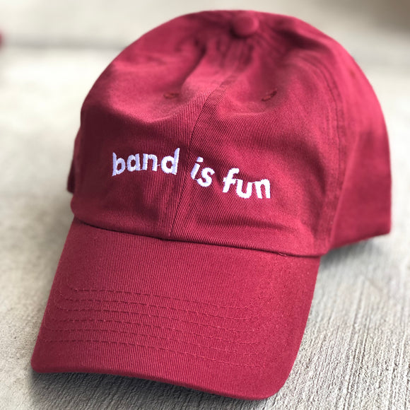 Band Is Fun - Dad Hat