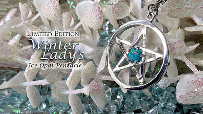The Winter Lady's Ice Opal Pentacle - coming back for the holiday season