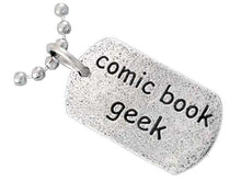 Load image into Gallery viewer, COMIC BOOK GEEK TAG™ - Badali Jewelry -