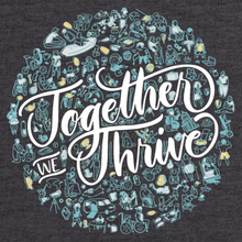 Load image into Gallery viewer, Together We Thrive Charcoal Gray T-Shirt