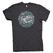Load image into Gallery viewer, Together We Thrive Charcoal Gray T-Shirt - YOUTH