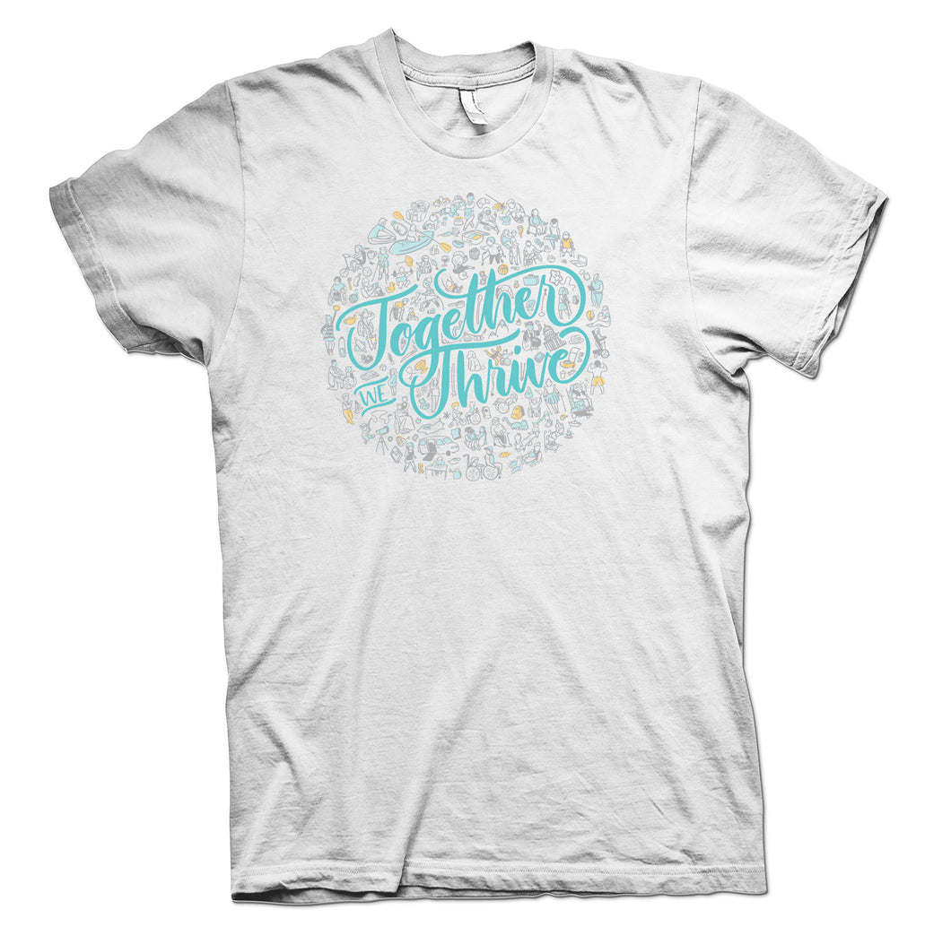 Together We Thrive White T-Shirt