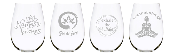 Namaste b*itches, Zen as f*ck, Exhale the bullsh*t, and Let that sh*t go stemless wine glass (set of 4), Lead Free Crystal