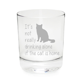 It's not really drinking alone if the cat is home, whiskey glass 11 oz.(rocks cat) - Laser Etched