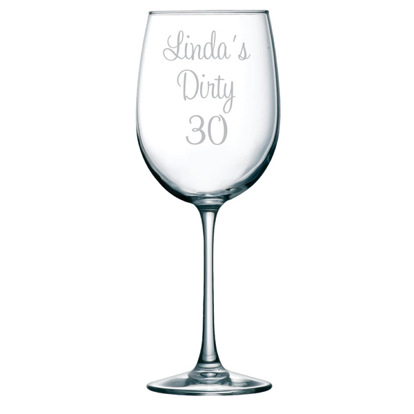 Dirty 30 Etched Wine Glass with Name